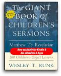 The Giant Book Of Children's Sermons -- Matthew To Revelation