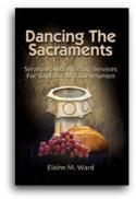 Dancing The Sacraments