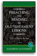 Preaching And Reading The Old Testament