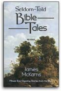 Seldom Told Bible Tales
