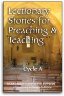 Lectionary Stories For Preaching and Teaching