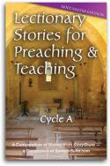 Lectionary Stories For Preaching and Teaching, Lent/Easter Edition