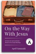 On the Way with Jesus