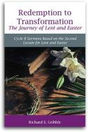 Redemption To Transformation  The Journey of Lent and Easter