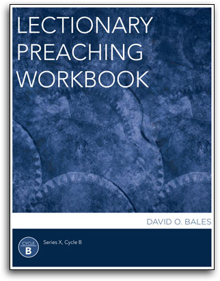 Lectionary Preaching Workbook, Series X, Cycle B by Mark Ellingsen