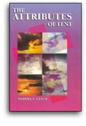 The Attributes Of Lent