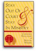 Stay Out Of Court And Stay In Ministry