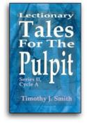 Lectionary Tales For The Pulpit Series II Cycle A