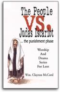 The People vs. Judas Iscariot ... the punishment phase