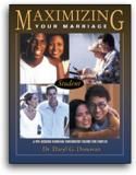 Maximizing Your Marriage