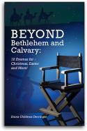Beyond Bethlehem And Calvary