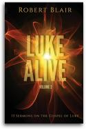 Luke Alive Volume 2