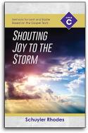 Shouting Joy to the Storm