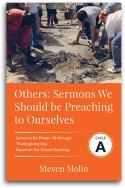 Others: Sermons We Should be Preaching to Ourselves