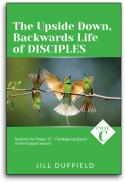 The Upside Down, Backwards Life of Disciples