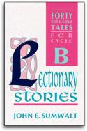 Lectionary Stories (B)