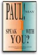 Paul! May I Speak With You?