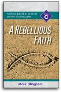 A Rebellious Faith